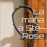 La Mafia à Ste-Rose de Krystel Viking